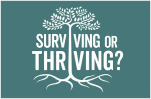 Surviving the Thriving?